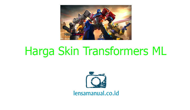 Harga Skin Transformers ML