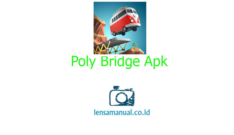 Poly Bridge Apk