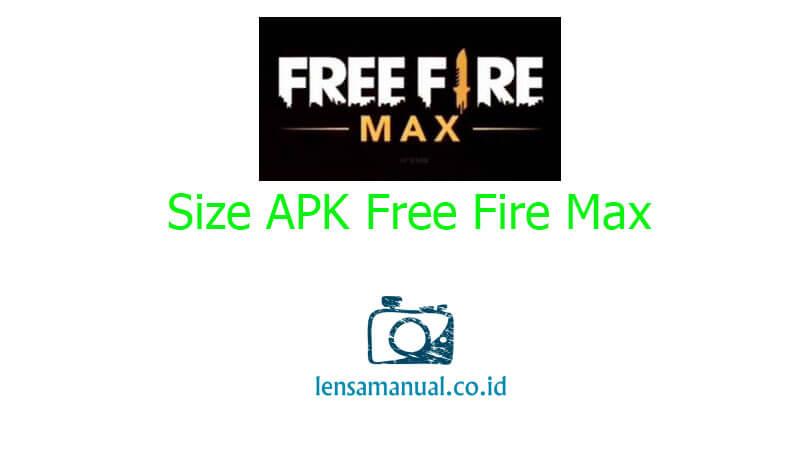Size APK Free Fire Max