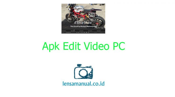 Apk Edit Video PC Tanpa Watermark